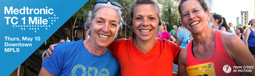 Medtronic TC 1 Mile in May offers fun outing for business community