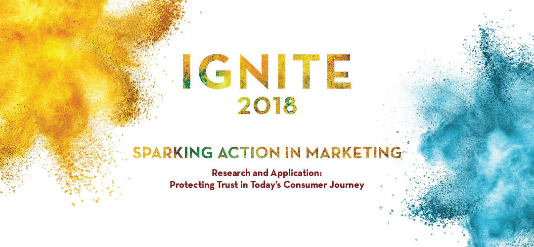 Ignite 2018 marketing conference to focus on trust in today's consumer journey
