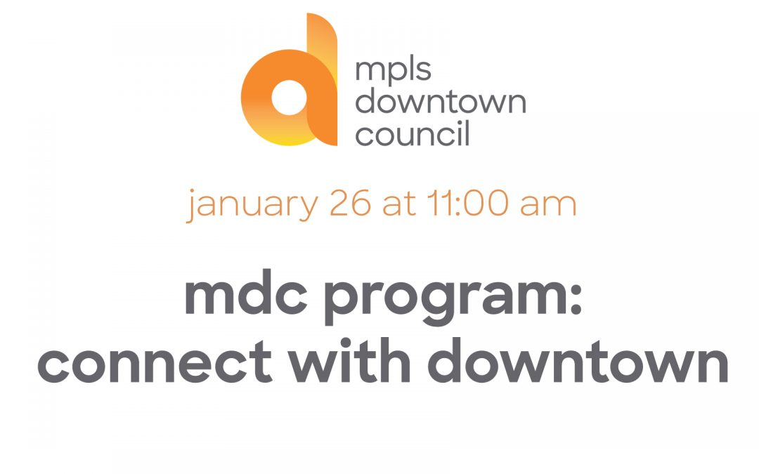mdc program: connect with downtown