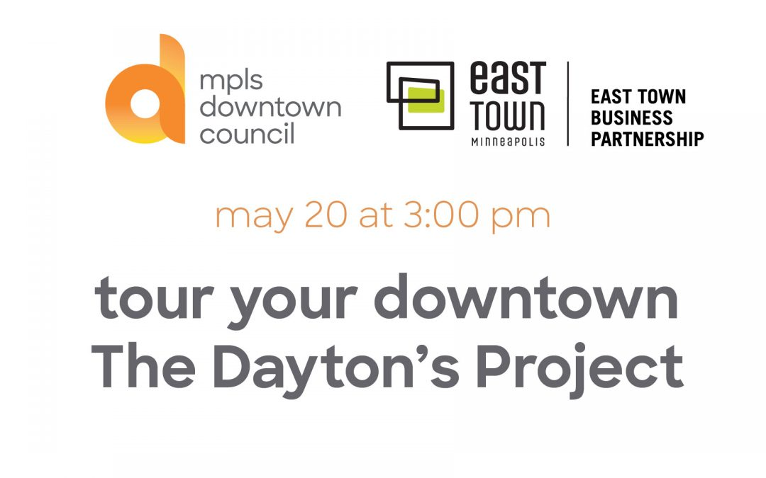 tour your downtown | The Dayton's Project