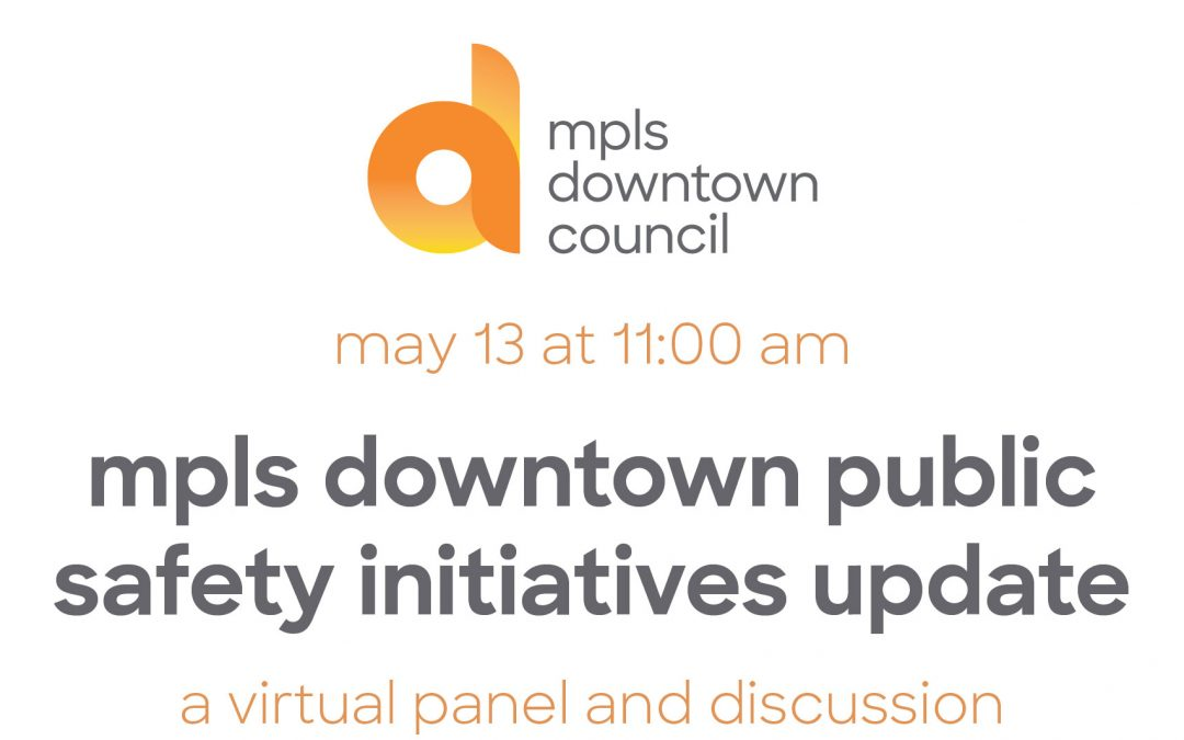 mpls downtown public safety initiatives update