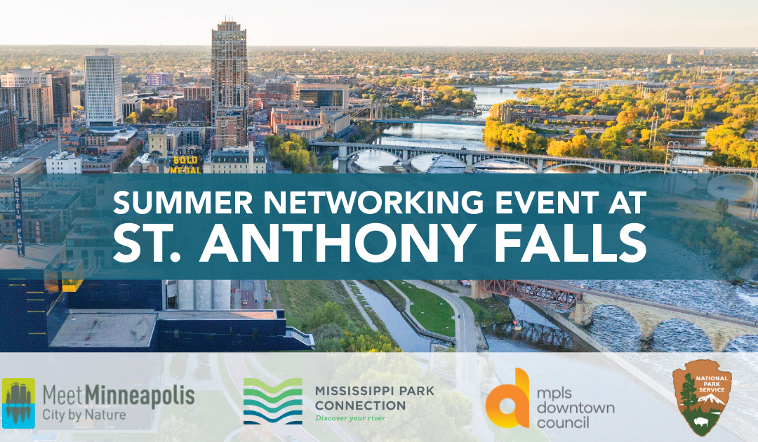 Summer Networking Event at St. Anthony Falls
