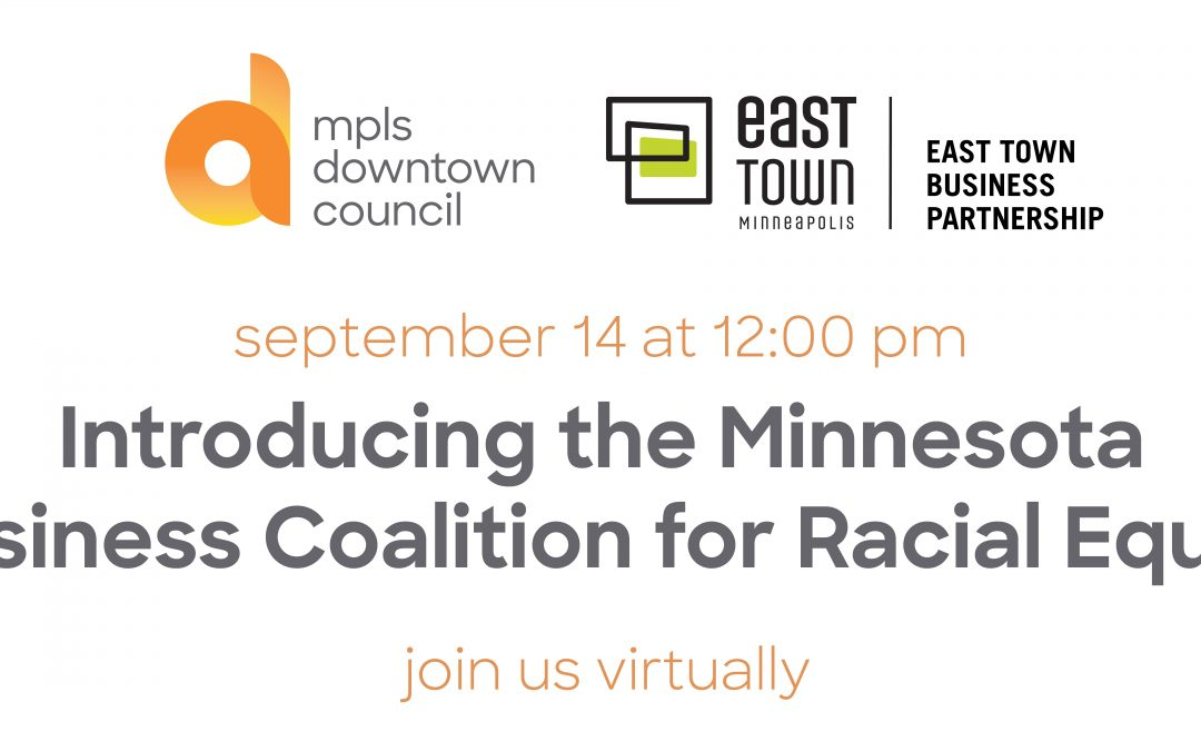 Introducing the Minnesota Business Coalition for Racial Equity